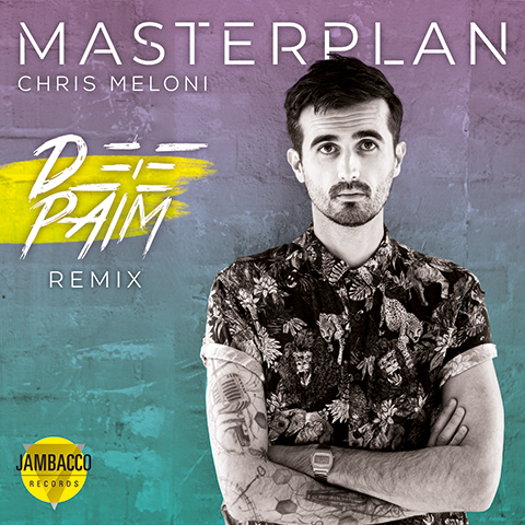 CHRIS MELONI-Masterplan (Deepaim Remix)
