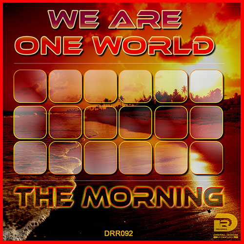 WE ARE ONE WORLD-The Morning