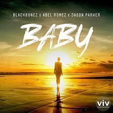 BLACKBONEZ, ABEL ROMEZ & JASON PARKER-Baby