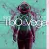 TBO&VEGA-Don´t Look Behind