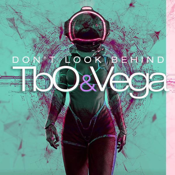 TBO&VEGA-Don´t Look Behind