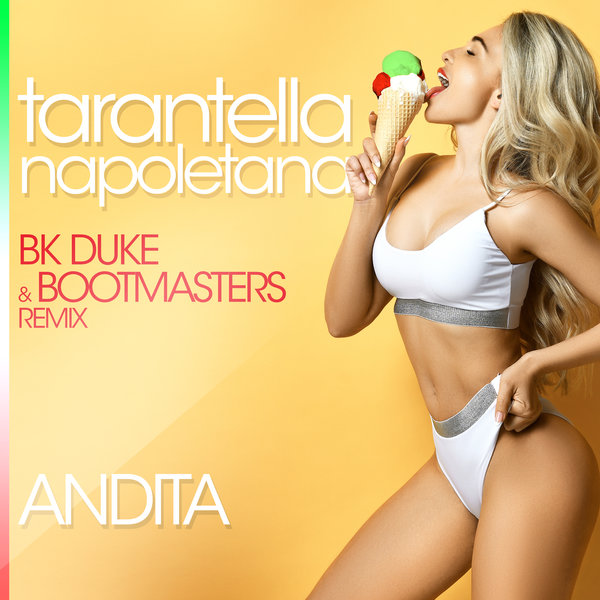 ANDITA-Tarantella Napoletana (Remixes)