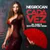 NEGROCAN-Cada Vez (bk Duke & Bootmasters Remix)