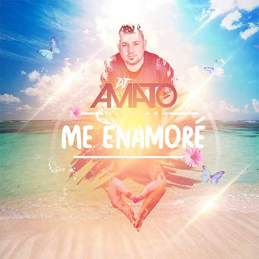 DJ AMATO-Me Enamoré