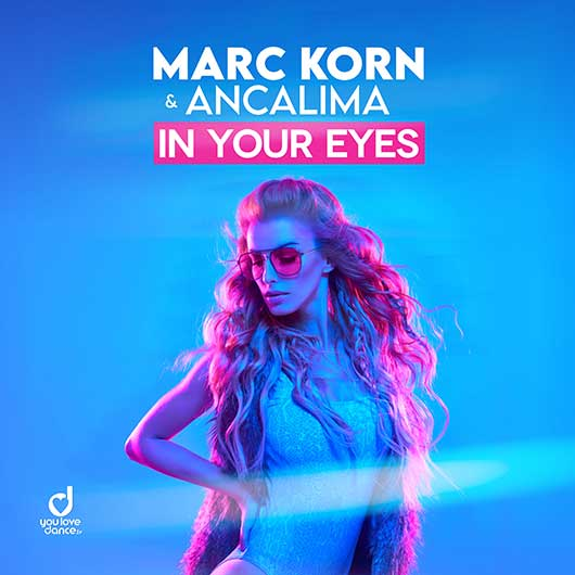 MARC KORN & ANCALIMA-In Your Eyes