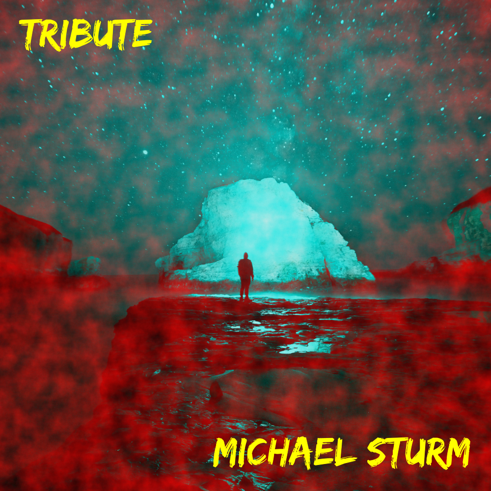 MICHAEL STURM-Tribute