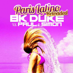 BK DUKE VS. PAUL & SIMON-Paris Latino (reloaded)
