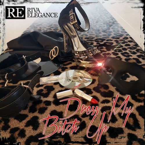 RIVA ELEGANCE-Dress My Bitch Up