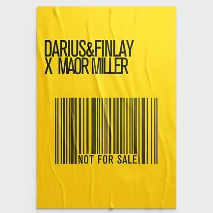 DARIUS & FINLAY X MAOR MILLER-Not For Sale