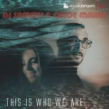 DJ SAMMY & CHLOE MARIN-This Is Who We Are