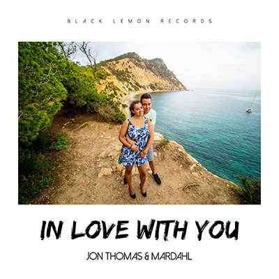 JON THOMAS & MARDAHL-In Love With You