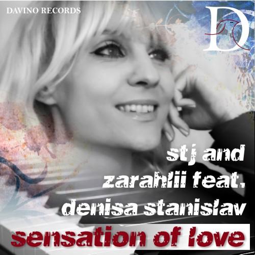 STJ & ZARAHLII FEAT. DENISA STANISLAV-Sensation Of Love (b. Infinite Instrumental Version)