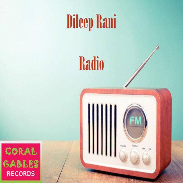 DILEEP RANI-Radio - Original Mix