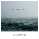 HIGH ON ISRA-When We Collide (der Waldläufer Remix)