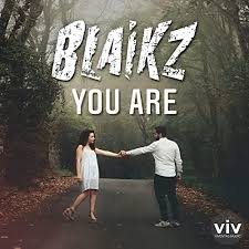 BLAIKZ-You Are