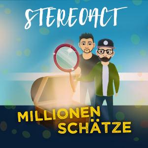 STEREOACT-Millionen Schätze