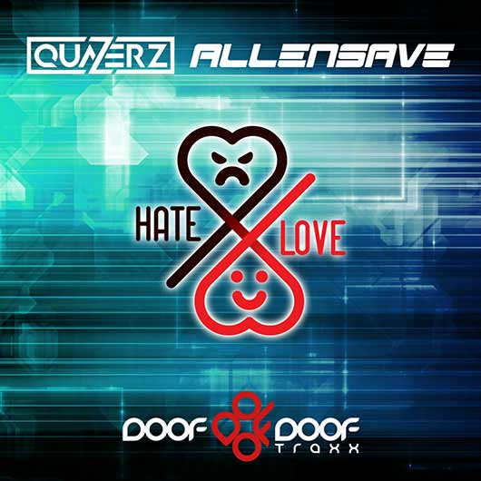 QUAZERZ & ALLENSAVE-Hate X Love