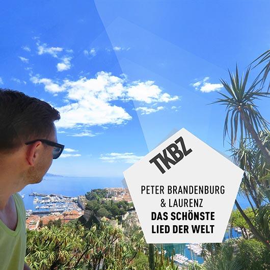 PETER BRANDENBURG & LAURENZ-Das Schönste Lied Der Welt