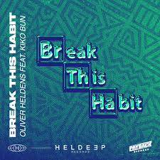 OLIVER HELDENS, KIKO BUN-Break This Habit