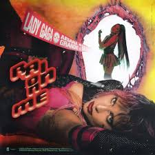 LADY GAGA & ARIANA GRANDE-Rain On Me