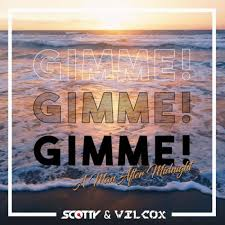 SCOTTY & WILCOX-Gimme Gimme Gimme