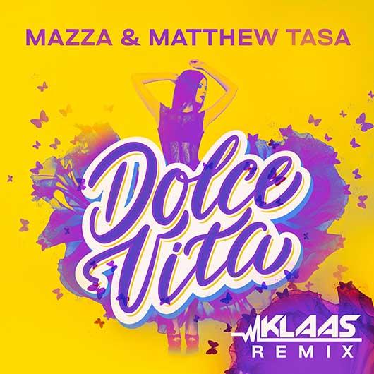 MAZZA & MATTHEW TASA-Dolce Vita