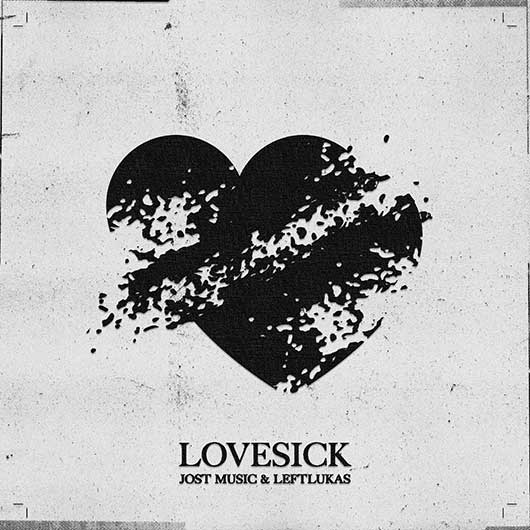 JOST MUSIC & LEFTLUKAS-Lovesick