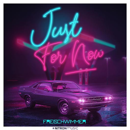 FREISCHWIMMER-Just For Now