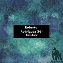 ROBERTO RODRIGUEZ-Brass Bang