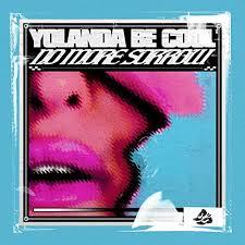 YOLANDA BE COOL-No More Sorrow