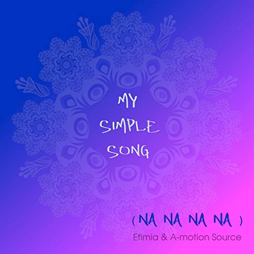 EFIMIA & A-MOTION SOURCE-My Simple Song