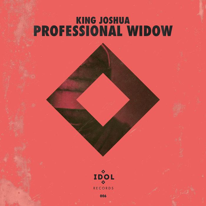 KING JOSHUA-Professional Widow