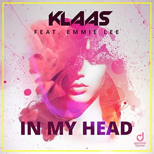 KLAAS FEAT. EMMIE LEE-In My Head