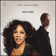 KYGO VS DONNA SUMMER-Hot Stuff