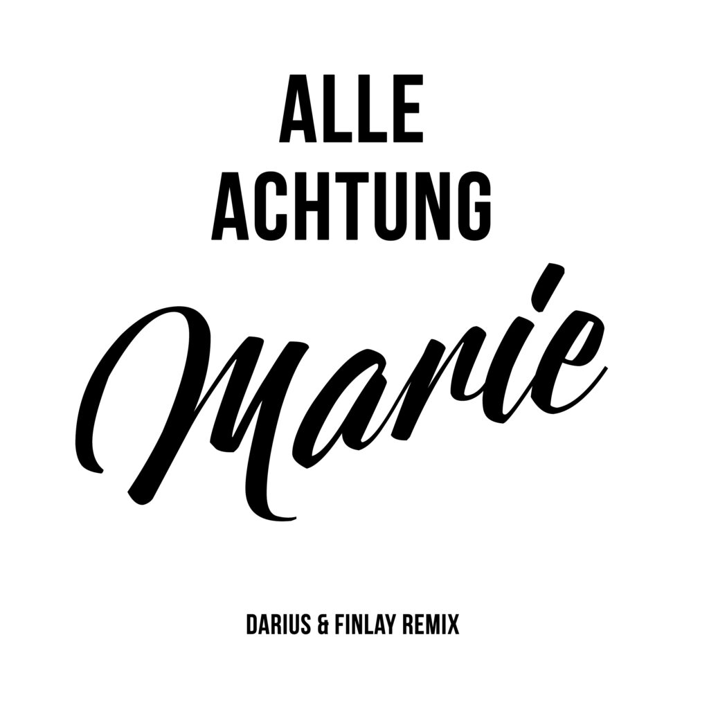 ALLE ACHTUNG-Marie (Remixes)