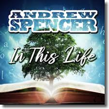 ANDREW SPENCER-In This Life