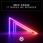 ERIC CHASE-Make Me Wonder