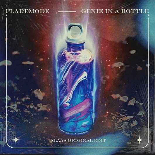 FLAREMODE-Genie In A Bottle (klaas Original Edit)
