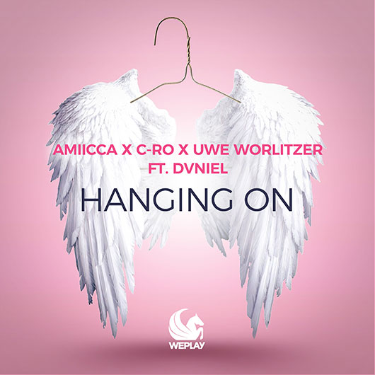 AMIICCA X C-RO X UWE WORLITZER FT. DVNIEL-Hanging On