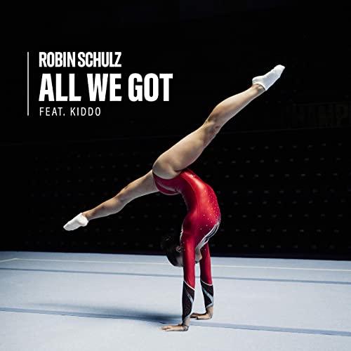 ROBIN SCHULZ FT. KIDDO-All We Got
