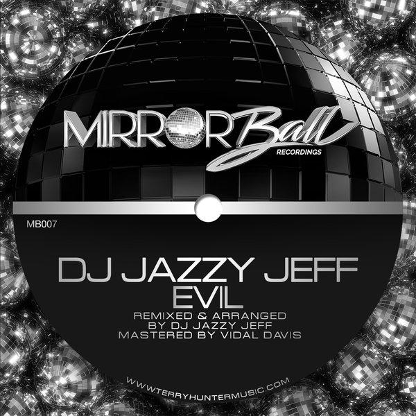 DJ JAZZY JEFF-Evil