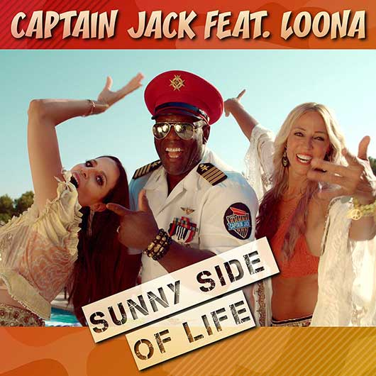 CAPTAIN JACK FEAT. LOONA-Sunny Side Of Life