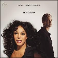 KYGO VS DONNA SUMMER-Hot Stuff