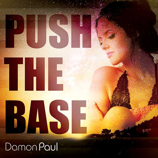 DAMON PAUL-Push The Base