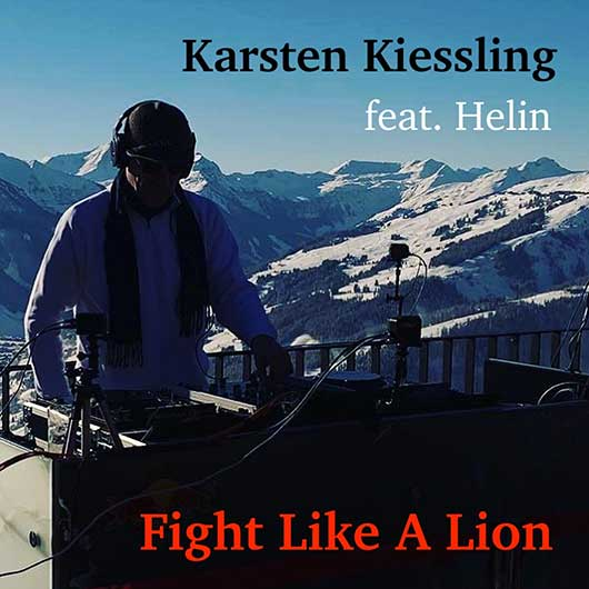 KARSTEN KIESSLING-Fight Like A Lion