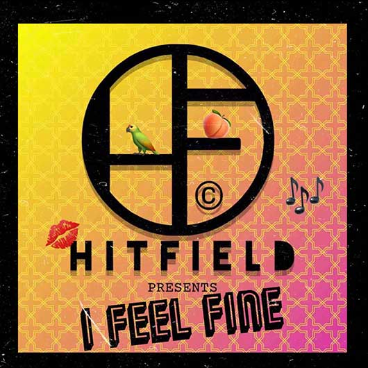HITFIELD-I Feel Fine