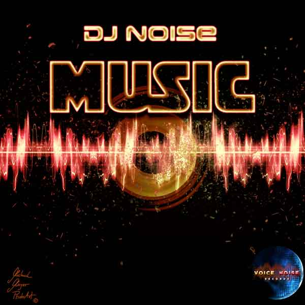 DJ NOISE-Music