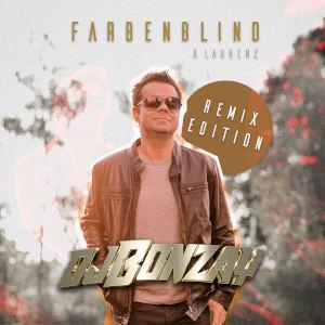DJ BONZAY & LAURENZ-Farbenblind (remix Edition)