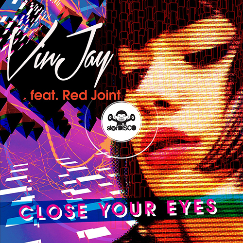 VINJAY FEAT. RED JOINT-Close Your Eyes