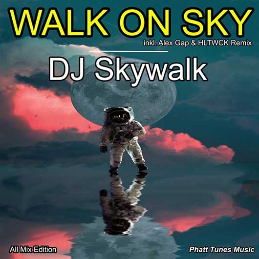 DJ SKYWALK-Walk On Sky
